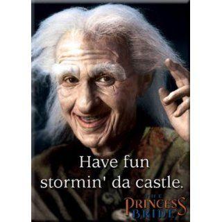 Princess Bride Have Fun Stormin Da Castle Magnet 29528PB