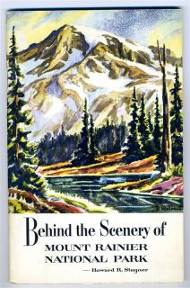 Scenery of Mount Ranier National Park by Howard R Stagner 1962