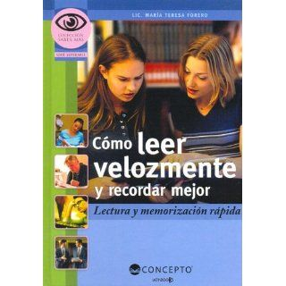 Como Leer Velozmente Y Recordar Mejor (Saber Mas / Know More) (Spanish