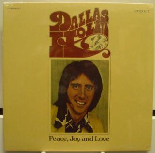 DALLAS HOLM peace joy & love LP Sealed R3257 Vinyl 1974 Record