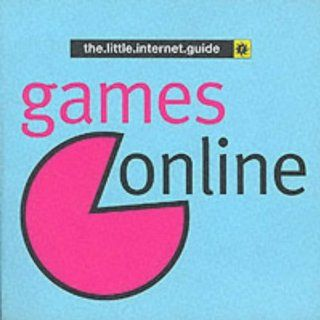 Games Online (The.little.internet.guides S.): Jean Pierre Lovinfosse