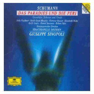 Schumann: Das Paradies Und Die Peri: Julia Faulkner