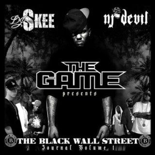 The Black Wall Street. Journal Volume 1   The Game (2007