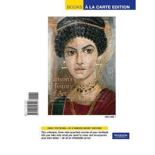 Jansons History of Art Western Tradition, Volume 1, Books a la Carte