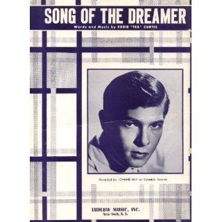 Song of the Dreamer Vintage 1955 Sheet Music Recorded by