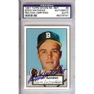 Eddie Mathews Autographed 1997 Topps Card PSA/DNA Slabbed