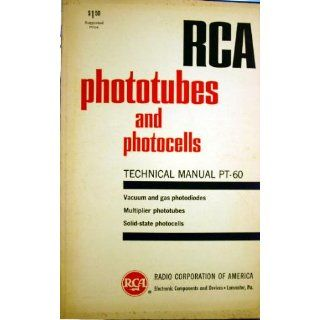 RCA Phototubes and Photocells Technical Manual PT 60 Vacuum and Gas