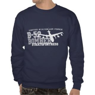 52 Aviation Air Force  Stratofortress Sweatshirt