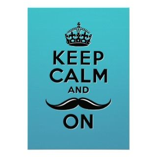 Funny teal blue Keep Calm and Mustache On Announcement