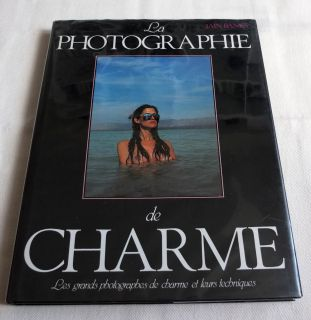 La Photographie de Charme Iain Banks Bob Carlos Clarke David Hamilton