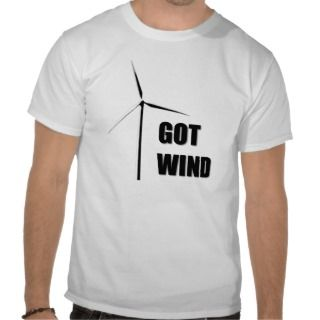 Got Wind   T Shirt