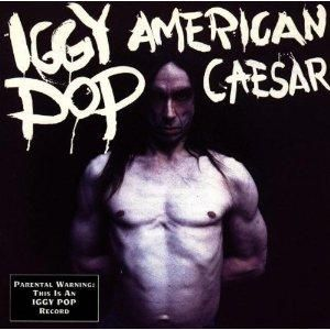 Iggy Pop American Caesar Japan CD C75