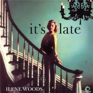 Ilene Woods Its Late Japan Mini LP CD D50