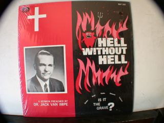 Hell Without Hell Dr Jack Van Impe Sermon LP Record