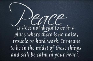 Peace in Your Heart Family Wall Quote Home Decor Decal