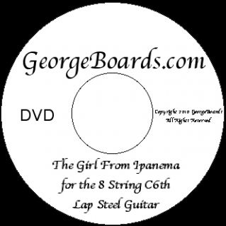 Steel Guitar DVD Girl from Ipanema C6TH Tuning C E G C A C E