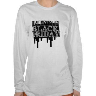 Survived BLACK FRIDAY Tshirt