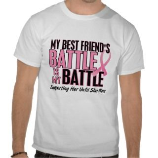 Breast Cancer My BATTLE TOO 1 Best Friend Tshirt