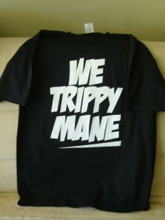 We Trippy Mane T Shirt Juicy J Lil Wayne Rick Ross A$AP Rocky Syrup