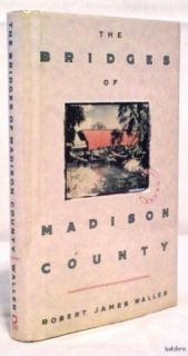Bridges of Madison County   Robert J. Waller   1st/1st   First Edition