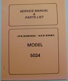 Janome New Home Model 5024 Sewing Machine Service Manual And Parts