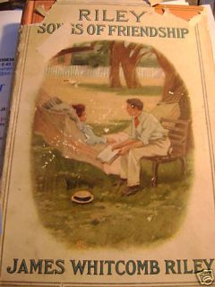 Riley Poems Songs of Friendship by James Whitcomb Riley