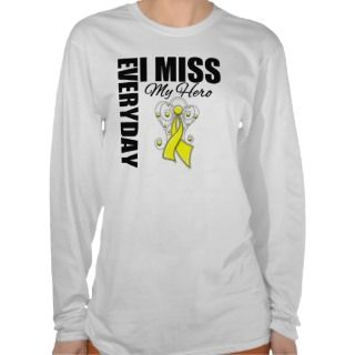 Everyday I Miss My Hero Bladder Cancer T Shirts