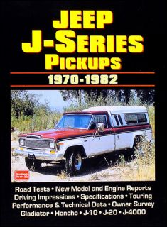 26 Articles on 1970 1982 Jeep Pickup Truck J10 J20 J4000 Gladiator