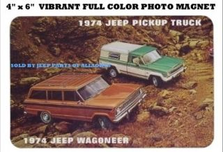 1974 AMC JEEP J10 PICKUP TRUCK WAGONEER GLOSSY LAMINATED PHOTO MAGNET