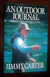 Jimmy Carter Autographed Book An Outdoor Journal