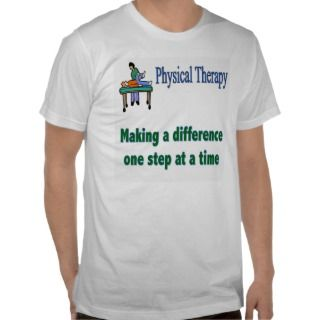 Physical Therapist T shirt