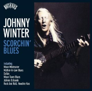 JOHNNY WINTER ROOTS N BLUES SCORCHIN BLUES NEW CD