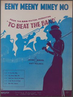 Eeny Meeny Miney MO Mercer Malneck to Beat The Band Sheet Music 1935
