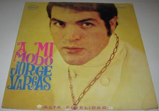 Jorge Vargas A MI Modo Mexican LP Paul Anka Romeo Y Julieta My Way Sandro