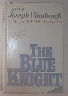 Blue Knight Wambaugh 1972 HCDJ BCE Vintage Hollywood