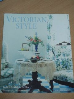 Victorian Style by Judith Miller and Martin Miller 1997 Paperback