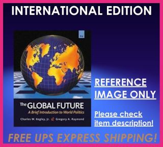 Introduction to World Politics Kegley 4th Edition 049589866X