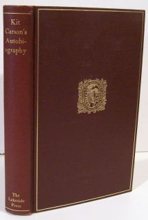 Kit Carsons Autobiography 1935 Lakeside Press
