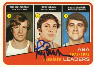 Larry Brown Vintage Autographed 1972 73 Vintage Topps Card
