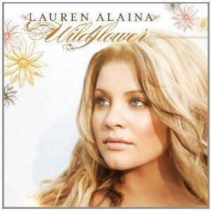 LAUREN ALAINA cd Wildflower NEW sealed of AMERICAN IDOL Country singer