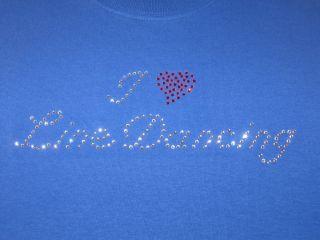 Love Line Dancing Rhinestone T Shirt Custom Pick Color Dance Dancer