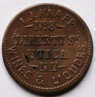 Civil War Token I J Knapp Wines Liquors Utica N Y I O U 1 Cent