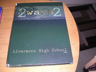 2002 Livermore High School Yearbook Livermore CA