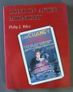 LON CHANEY   LONDON AFTER MIDNIGHT   HARDBACK FILMBOOK 1985   ACKERMAN