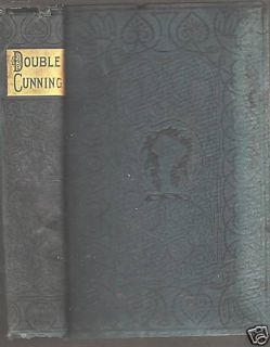 Double Cunning by George Manville Fenn 19th C HB