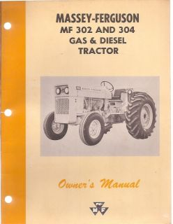 Massey Ferguson MF 302 304 Gas Diesel Tractor Operators Manual