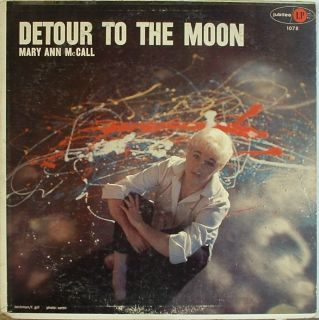 Mary Ann McCall Detour to The Moon Jubilee 1078 Nice