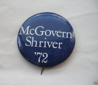McGovern Shriver 1972 Campaign Button Genuine Original