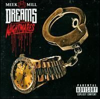 Meek Mill /// Dreams and Nightmares /// Brand New CD
