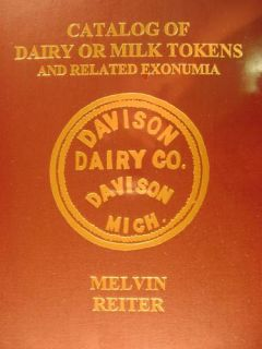 of Dairy Milk Tokens Related Exonumia Huge NEW Book by Melvin Reiter